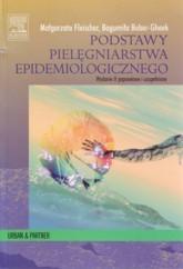 Okładka książki PODSTAWY PIELęGNIARSTWA EPIDEMIOLOGICzNEGO