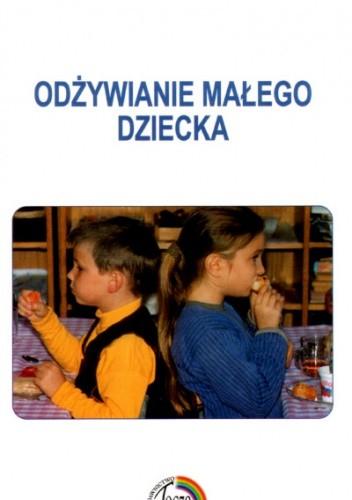 Okładka książki Odżywianie małego dziecka