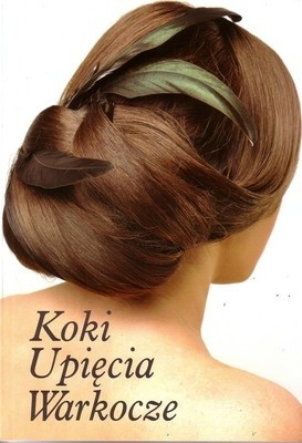 Okładka książki Koki, upięcia, warkocze. Część 2