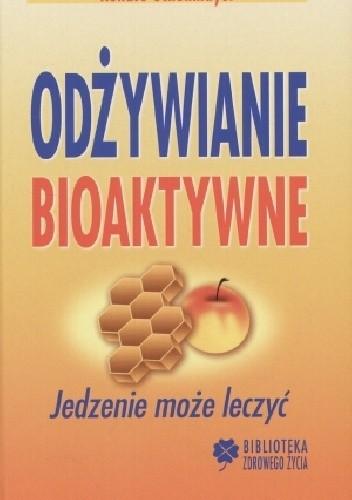Okładka książki Odżywianie bioaktywne