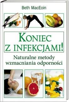 Okładka książki Koniec z infekcjami!