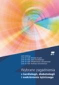 Okładka książki Wybrane Zagadnienia Z Kardiologii, Diabetologii, I Nadciśnienia Tętniczego