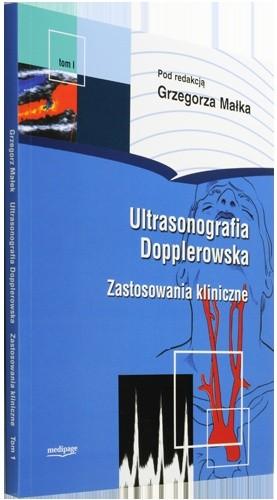 Okładka książki Ultrasonografia dopplerowska. Zastosowanie kliniczne, tom I