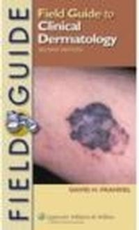 Okładka książki Field Guide to Clinical Dermatology