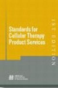 Okładka książki Standards for Cellular Therapy Product Services