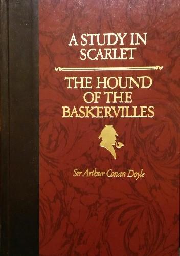 Okładka książki A Study in Scarlet / The Hound of the Baskervilles