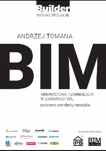 Okładka książki BIM – Innowacyjna technologia w budownictwie. Podstawy, standardy, narzędzia