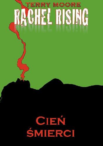 Okładka książki Rachel Rising tom 1: Cień śmierci