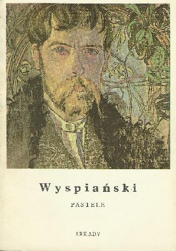 Okładka książki Wyspiański. Pastele. Witraże