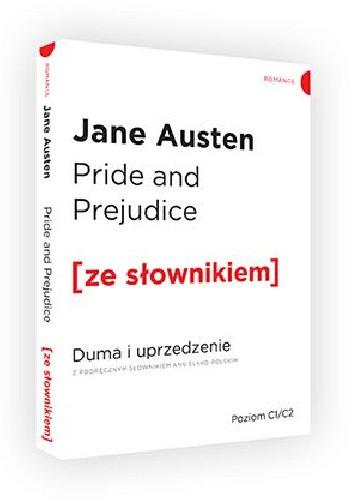 Okładka książki Pride and Prejudice. Duma i uprzedzenie z podręcznym słownikiem angielsko-polskim