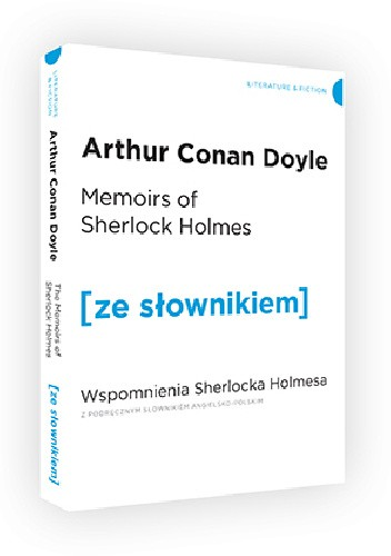 Okładka książki Memoirs of Sherlock Holmes. Wspomnienia Sherlocka Holmesa z podręcznym słownikiem angielsko-polskim
