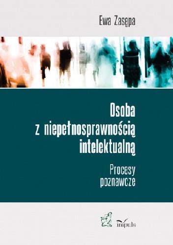 Okładka książki Osoba z niepełnosprawnością intelektualną. Procesy poznawcze