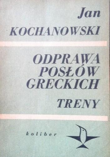 Okładka książki Odprawa posłów greckich. Treny