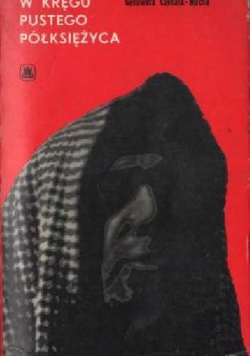 Okładka książki W kręgu pustego półksiężyca