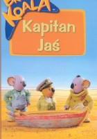 Bracia Koala. Kapitan Jaś.