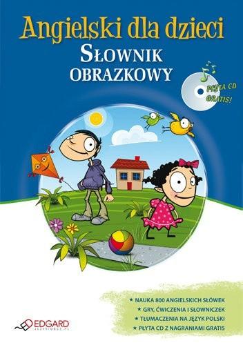 Okładka książki Angielski dla dzieci. Słownik obrazkowy + CD
