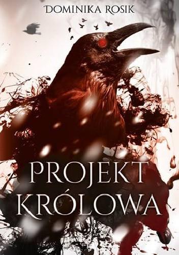 Okładka książki Projekt Królowa
