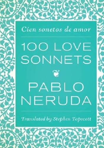 Okładka książki 100 Love Sonnets