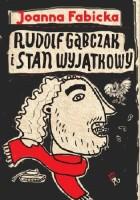 Rudolf Gąbczak i stan wyjątkowy