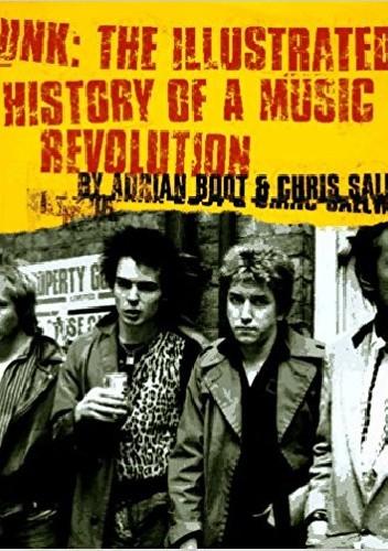 Okładka książki Punk: The Illustrated History of a Music Revolution