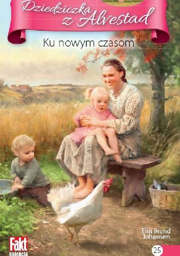Okładka książki Ku nowym czasom