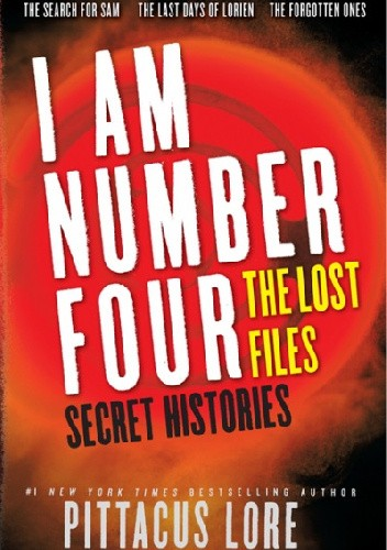 Okładka książki I Am Number Four: The Lost Files: Secret Histories