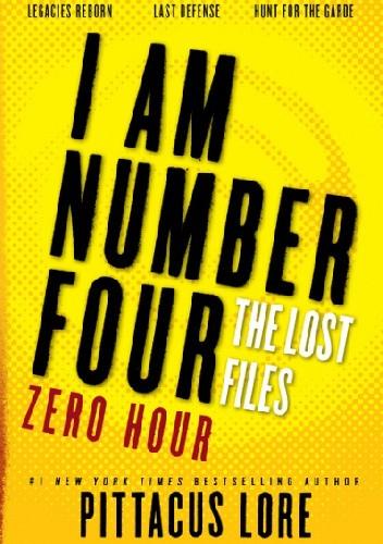 Okładka książki I Am Number Four: The Lost Files: Zero Hour