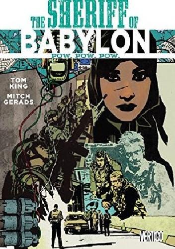Okładka książki The Sheriff of Babylon, Volume 2: Pow. Pow. Pow.