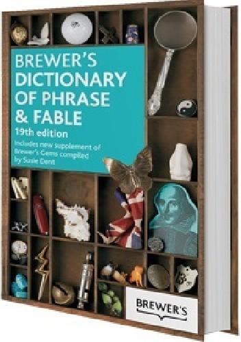 Okładka książki Brewer's Dictionary of Phrase and Fable. 19th edition
