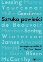 """Sztuka powieści. Antologia wywiadów II z """"The Paris Review"""". Wywiady z pisarkami"""