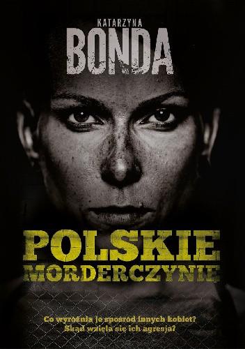 Okładka książki Polskie morderczynie