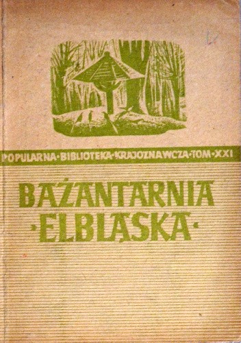 Okładka książki Bażantarnia Elbląska