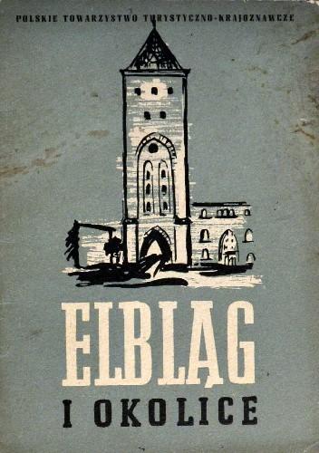 Okładka książki Elbląg i okolice. Przewodnik turystyczny