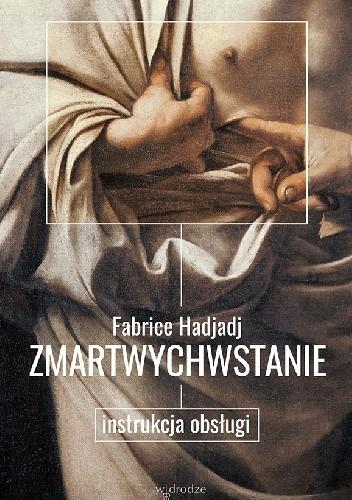Okładka książki Zmartwychwstanie. Instrukcja obsługi