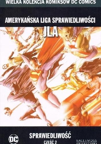 Okładka książki Amerykańska Liga Sprawiedliwości JLA: Sprawiedliwość - Część 2
