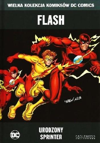 Okładka książki Flash: Urodzony Sprinter