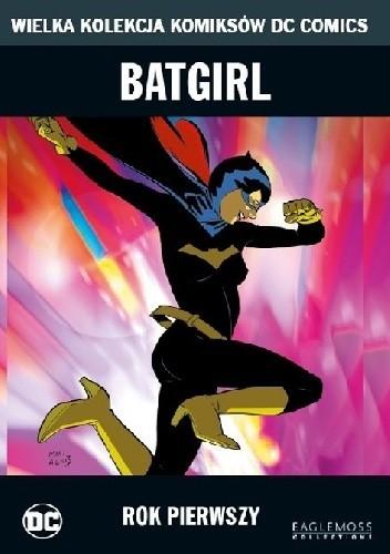 Okładka książki Batgirl: Rok Pierwszy