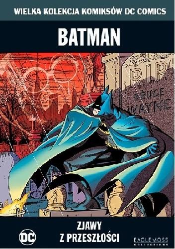 Okładka książki Batman: Zjawy z przeszłości