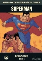 Superman: Dziedzictwo - Część 1