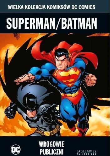 Okładka książki Superman/Batman: Wrogowie Publiczni