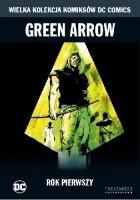 Green Arrow: Rok Pierwszy