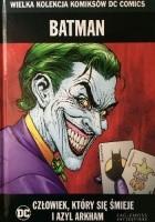Batman: Człowiek, który się śmieje / Azyl Arkham