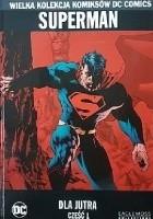 Superman: Dla Jutra - Część 1