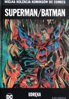 Superman/Batman: Udręka