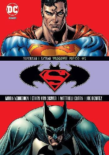 Okładka książki Superman / Batman: Wrogowie pośród nas