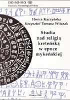 Studia nad religią kreteńską w epoce mykeńskiej
