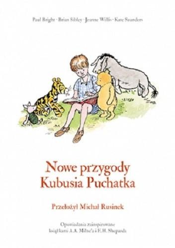 Okładka książki Nowe przygody Kubusia Puchatka