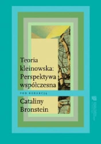 Okładka książki Teoria kleinowska: Perspektywa współczesna
