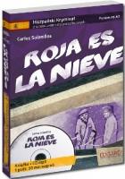 Roja es la Nieve. Hiszpański. Samouczek z Kryminałem. Poziom A1–A2