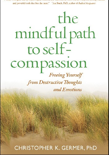 Okładka książki The Mindful Path to Self-Compassion